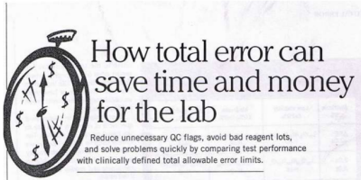 1994:  How Total Error can save Time and Money for the Laboratory